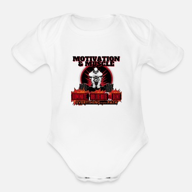 Dent Motivation and Muscle Dominate Obliterate and Dent - Organic Short-Sleeved Baby Bodysuit