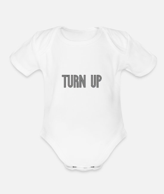 Rap Baby One Pieces - Turn Up | Hip Hop Rap Drug Party Lean Gift - Organic Short-Sleeved Baby Bodysuit white
