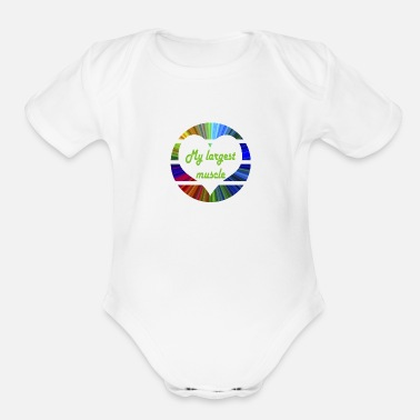 Largest My largest muscle - Organic Short-Sleeved Baby Bodysuit