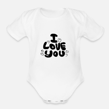 Love You Love You Love - Organic Short-Sleeved Baby Bodysuit