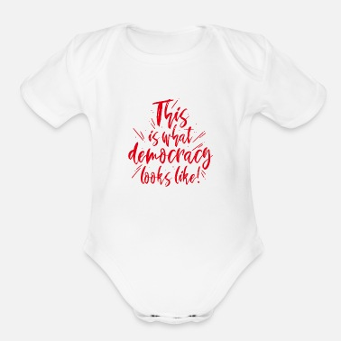 Democracy Democracy - Organic Short-Sleeved Baby Bodysuit