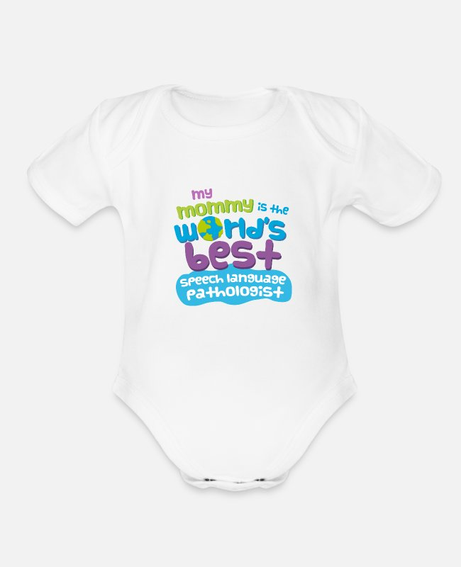 Speech Therapist Baby One Pieces - Speech Language Pathologist Mom - Organic Short-Sleeved Baby Bodysuit white