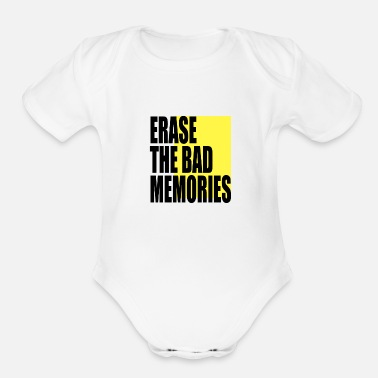 Decoration Erase the bad memories - Organic Short-Sleeved Baby Bodysuit