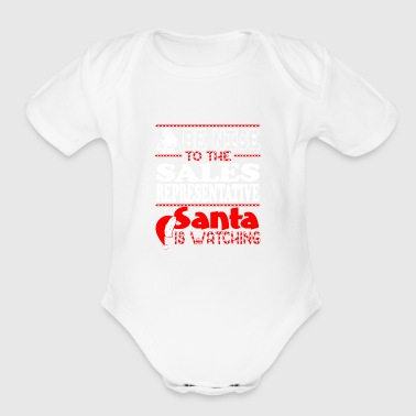 Sales Representative Be Nice To Sales Representative Santa Watching - Organic Short Sleeve Baby Bodysuit