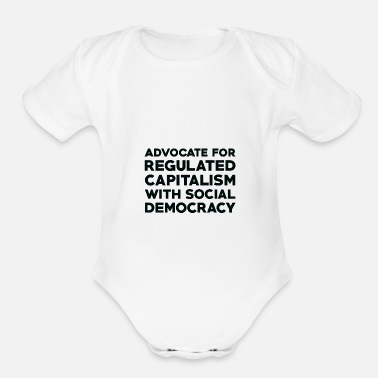 Social Democracy Text: Capitalism with social democracy (black) - Organic Short-Sleeved Baby Bodysuit