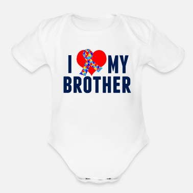 Autism I Love My Autistic Brother - Organic Short-Sleeved Baby Bodysuit