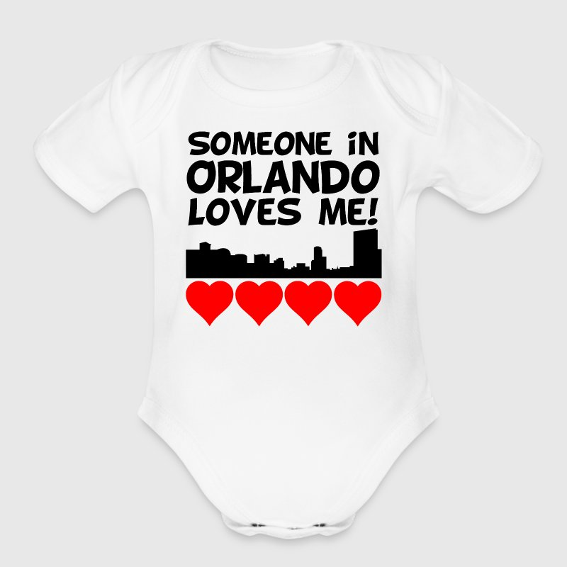Someone In Orlando Florida Loves Me - Organic Short Sleeve Baby Bodysuit