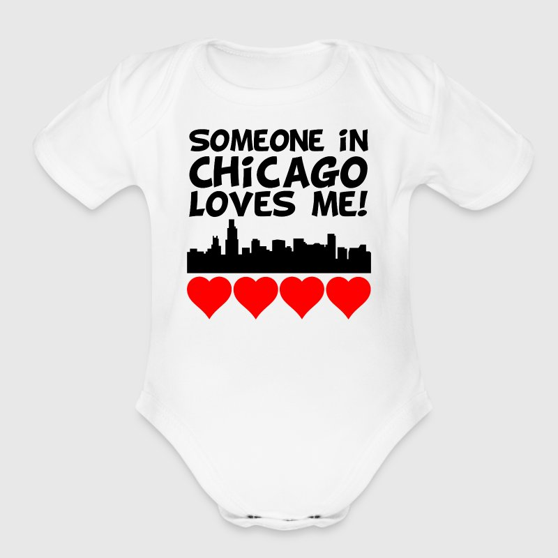 Someone In Chicago Illinois Loves Me - Short Sleeve Baby Bodysuit