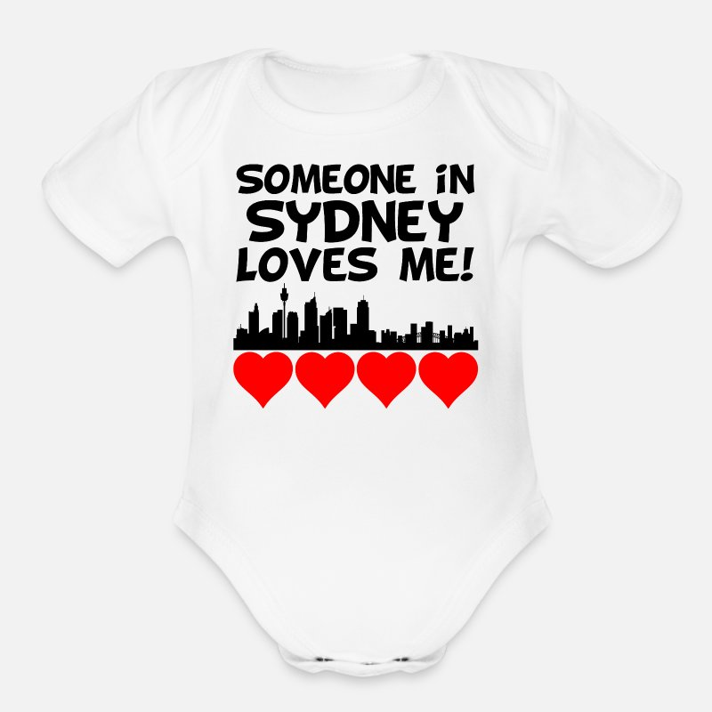 Australia Baby Clothing - Someone In Sydney Australia Loves Me - Organic Short-Sleeved Baby Bodysuit white