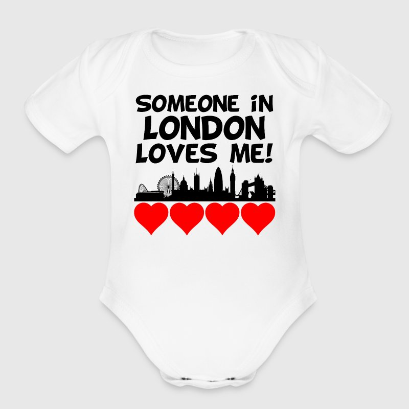 Someone In London England Loves Me - Organic Short Sleeve Baby Bodysuit