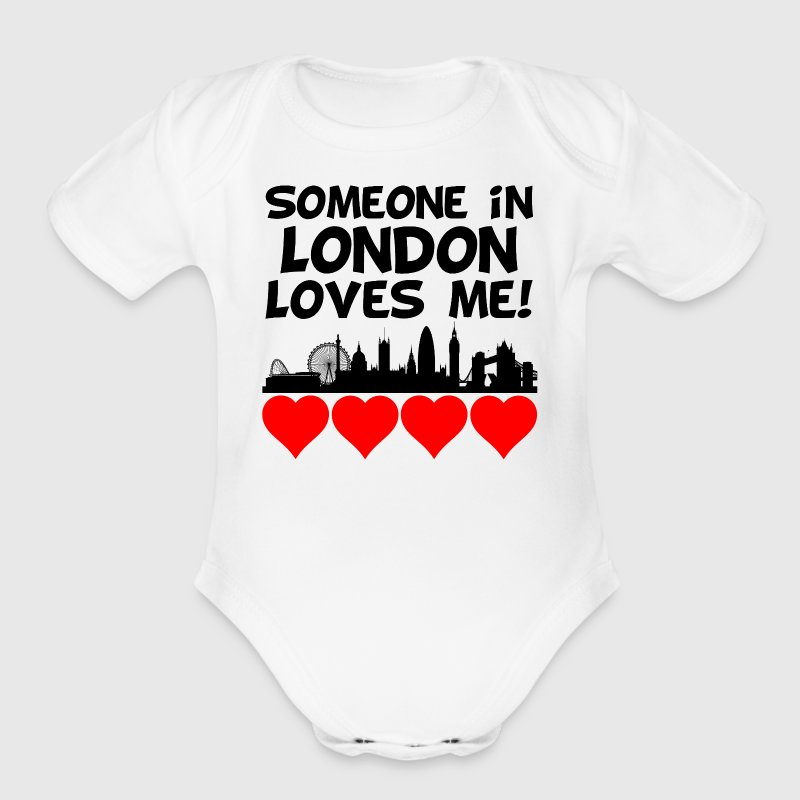 Someone In London England Loves Me - Short Sleeve Baby Bodysuit