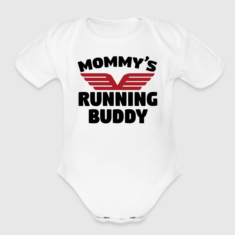 Mommy's Running Buddy - Short Sleeve Baby Bodysuit