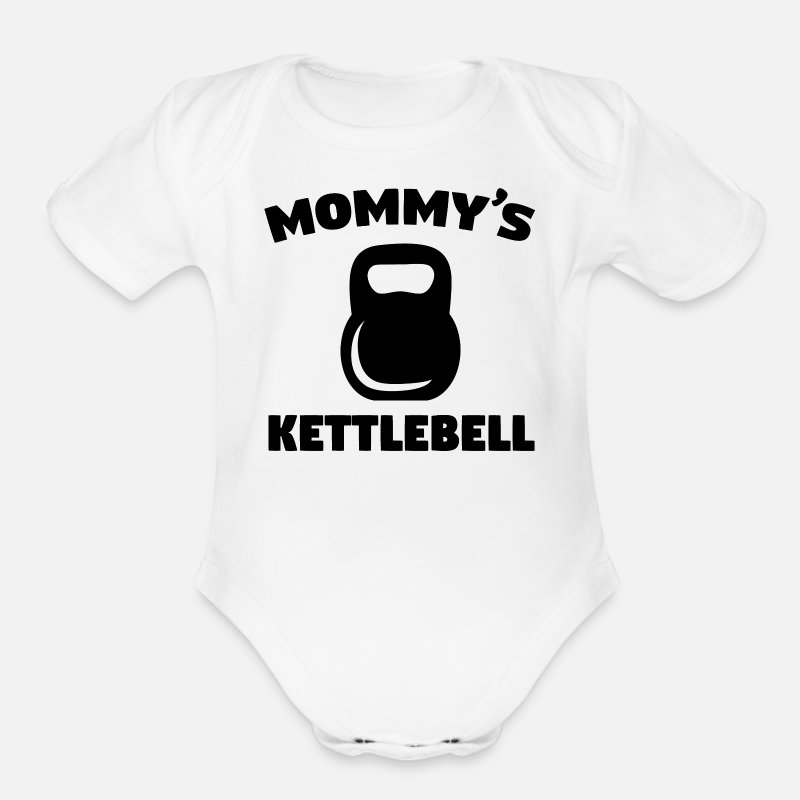 Weights Baby Clothing - Mommy's Kettlebell - Organic Short-Sleeved Baby Bodysuit white