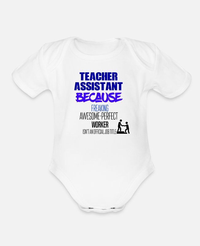 Teacher Assistant Baby One Pieces - Teacher Assistant - Organic Short-Sleeved Baby Bodysuit white