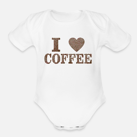 Love Baby Clothing - I love Coffee - Organic Short-Sleeved Baby Bodysuit white