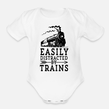 Steam Engine Locmotive Gift Easily Distracted By - Organic Short-Sleeved Baby Bodysuit