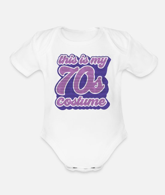 Vintage 70s Baby One Pieces - This Is My 70s Costume Vintage Groovy Retro 70s - Organic Short-Sleeved Baby Bodysuit white
