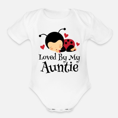Aunt Niece Loved By Auntie Gift - Organic Short-Sleeved Baby Bodysuit