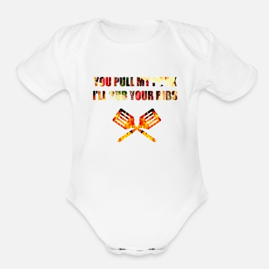 Bacon you pull my pork i rub your ribs - Organic Short-Sleeved Baby Bodysuit