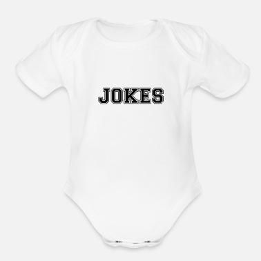 Pun Jokes Jokes - Puns, Jokes - Total Basics - Organic Short-Sleeved Baby Bodysuit