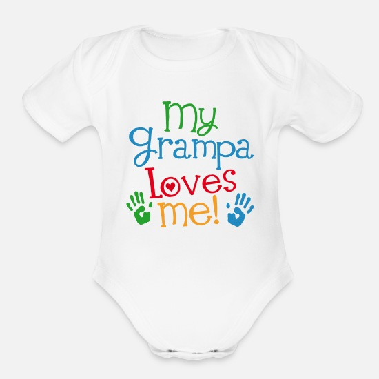 Sayings Baby Clothing - Grampa Loves Me Grandchild Gift - Organic Short-Sleeved Baby Bodysuit white