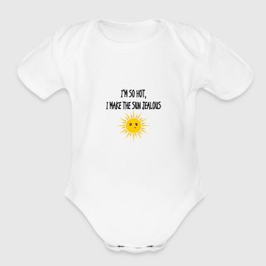 Funny I'm so hot, I make the sun jealous - Black - Short Sleeve Baby Bodysuit