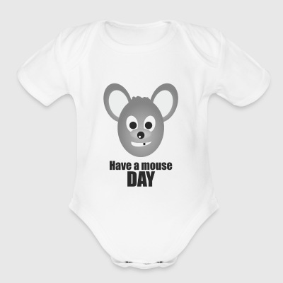 Have a Mouse Day - Short Sleeve Baby Bodysuit