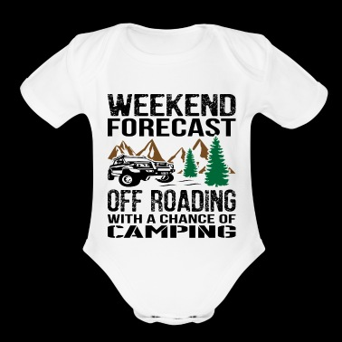 0ffroad With Chance Of Camping Jeep - Short Sleeve Baby Bodysuit