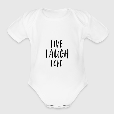 LIVE. LAUGH. LOVE. - Short Sleeve Baby Bodysuit