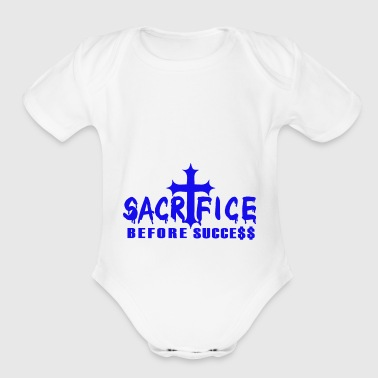 Sacrifice b4 Success blue - Short Sleeve Baby Bodysuit