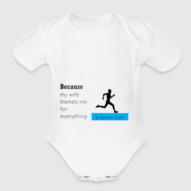 Is Betther Run! - Short Sleeve Baby Bodysuit