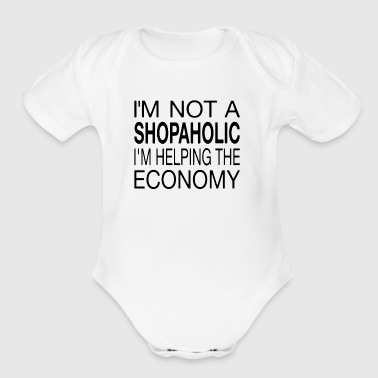 I'm Not A Shopaholic - Short Sleeve Baby Bodysuit