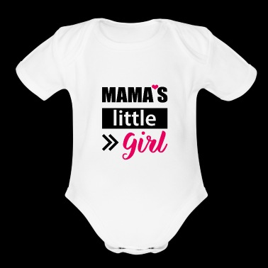Mama's little Girl - Organic Short Sleeve Baby Bodysuit