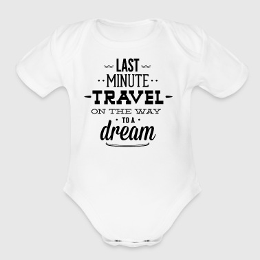 last_minute_travel - Short Sleeve Baby Bodysuit