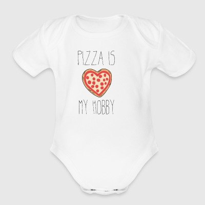 Pizza is my hobby - Short Sleeve Baby Bodysuit