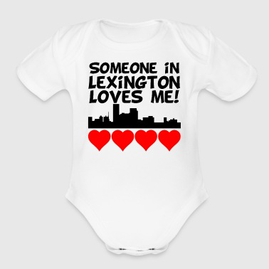 Someone In Lexington Kentucky Loves Me - Short Sleeve Baby Bodysuit