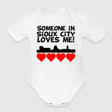 Someone In Sioux City Iowa Loves Me - Short Sleeve Baby Bodysuit