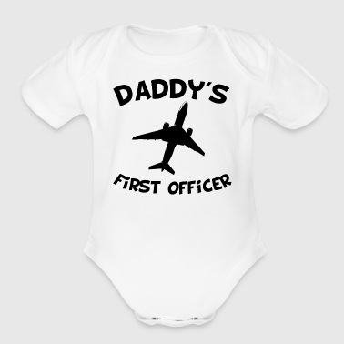 Daddy's First Officer - Short Sleeve Baby Bodysuit