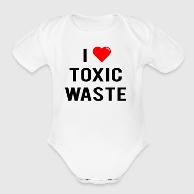 I Love Toxic Waste - Short Sleeve Baby Bodysuit