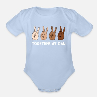 Anti Together We Can Anti Racism Tolerance Supporter - Organic Short-Sleeved Baby Bodysuit