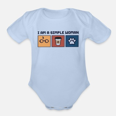I am a simple woman coffe and dog paw - Organic Short-Sleeved Baby Bodysuit