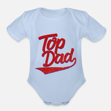 I Have The Best Dad Ever Baby Vest Fathers Day Gift Present Short Sleeved