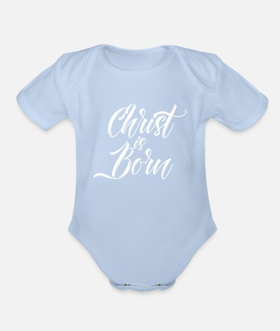 Church Baby One Pieces - Christ is Born Jesus Christ Gift - Organic Short-Sleeved Baby Bodysuit sky