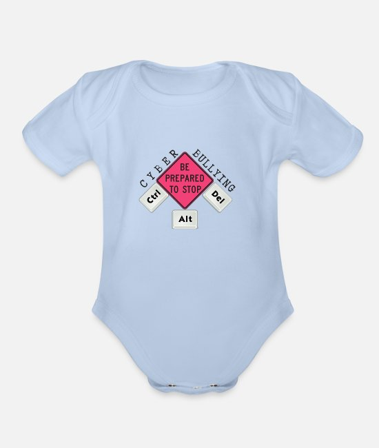 Prevention Baby One Pieces - Stop Cyber Bullying Please - Organic Short-Sleeved Baby Bodysuit sky