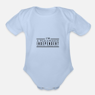 Middle I'm a peacemaker - Organic Short-Sleeved Baby Bodysuit