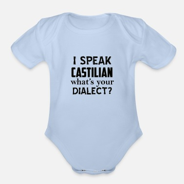 Dialect castilian dialect - Organic Short-Sleeved Baby Bodysuit