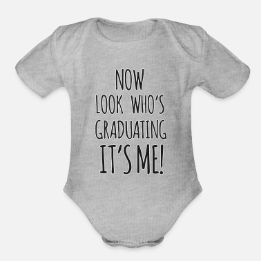 Convocation Look Who's Graduating Shirt - Graduation Gift - Organic Short-Sleeved Baby Bodysuit