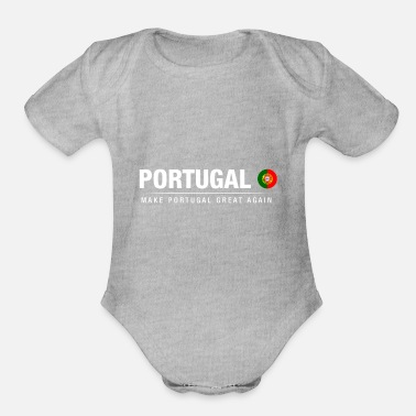 Portugal Make Portugal Great Again - Organic Short Sleeve Baby Bodysuit