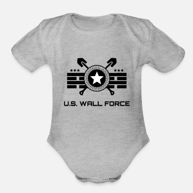 Border Security Force United States WALL FORCE - Border Wall Builders - Organic Short-Sleeved Baby Bodysuit
