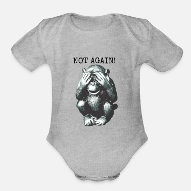 Not Again Monkey - Organic Short-Sleeved Baby Bodysuit